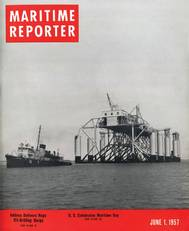"Gracing the cover of the June 1, 1957 edition was a  ""Huge Oil Drilling Barge"" the Margaret which was one of the largest ever built at 300 ft. long, 200 ft. wide and 93 ft. high, capable of an operating depth of 65 ft. Margaret was built by Alabama Dry Dock & Shipbuilding Company for the Ocean Drilling and Exploration Company, New Orleans."