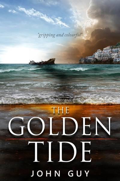 The Golden Tide, by John Guy